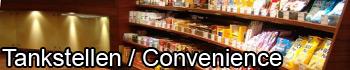 Tankstelleneinrichtungen und Conveniencestores sind unsere Schwerpunkte