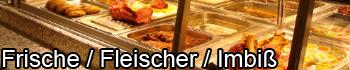Frische, Fleischer und Imbiß mit gekonnter Planung und Ausführung